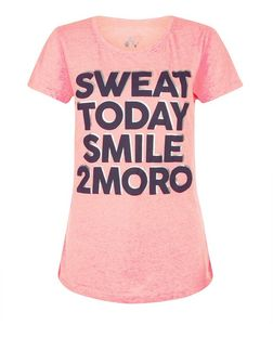 Only Pink Sweat Today Smile 2moro Print T-Shirt | New Look