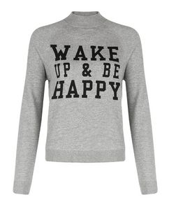 Teens Grey Wake Up & Be Happy Print Sweater | New Look