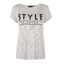 Pale Grey Fine Knit Style Is Never For Free T-Shirt  | New Look