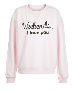 Heartbreak Pink Weekends I Love You Print Sweater  | New Look