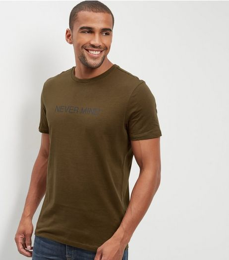 Khaki Never Mind Print T-shirt | New Look