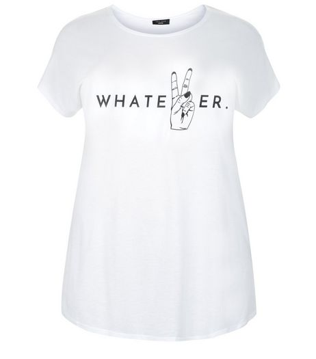 Curves White Whatever Print T-Shirt  | New Look