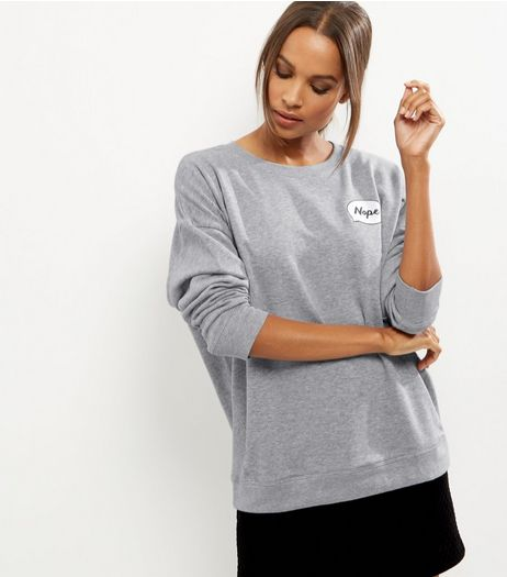 Grey Nope Speech Bubble Print Sweater  | New Look