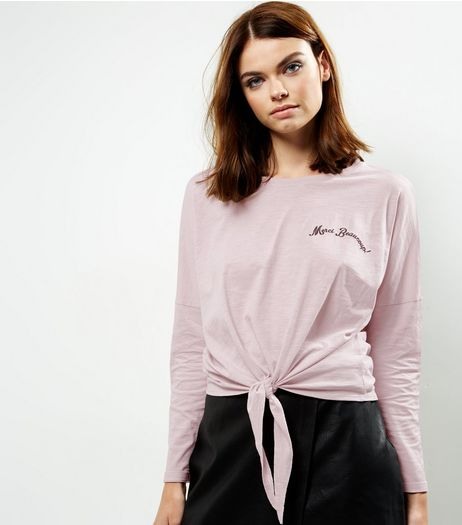 Pink Embroidered Slogan Tie Front Long Sleeve T-Shirt | New Look