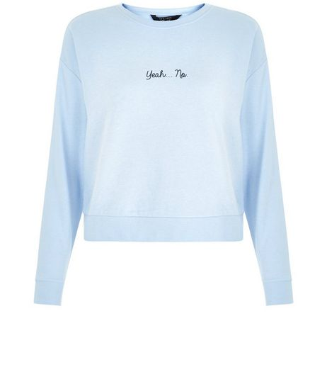 Teens Blue Yeah No Print Sweater | New Look