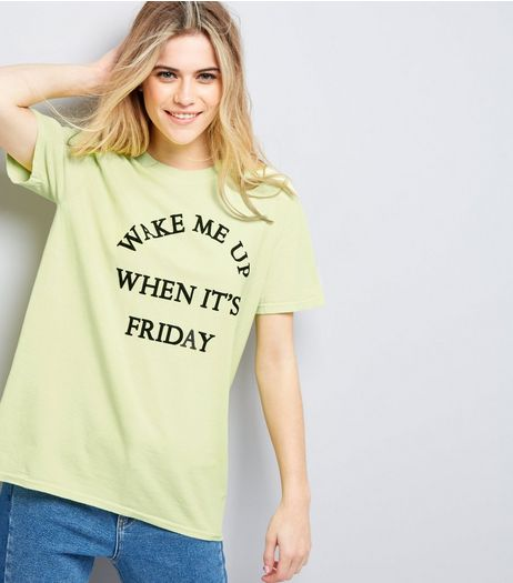 Yellow Wake Me Up When It's Friday T-Shirt | New Look