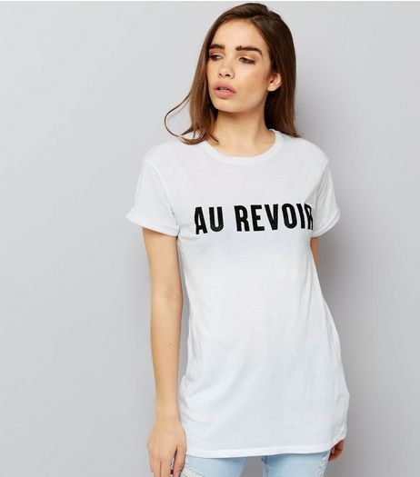 White Au Revoir Print T-Shirt  | New Look