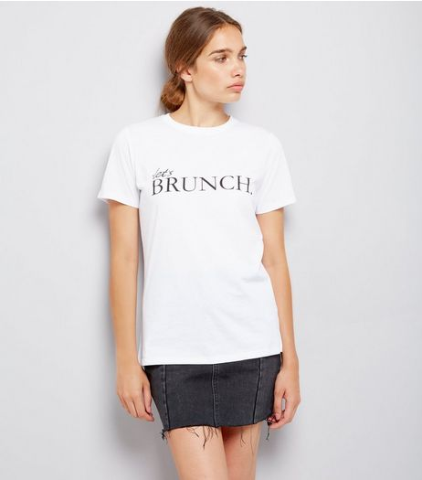 White Let's Brunch T-Shirt | New Look
